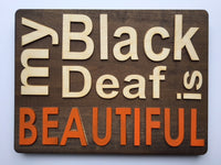 My Black Deaf is Beautiful