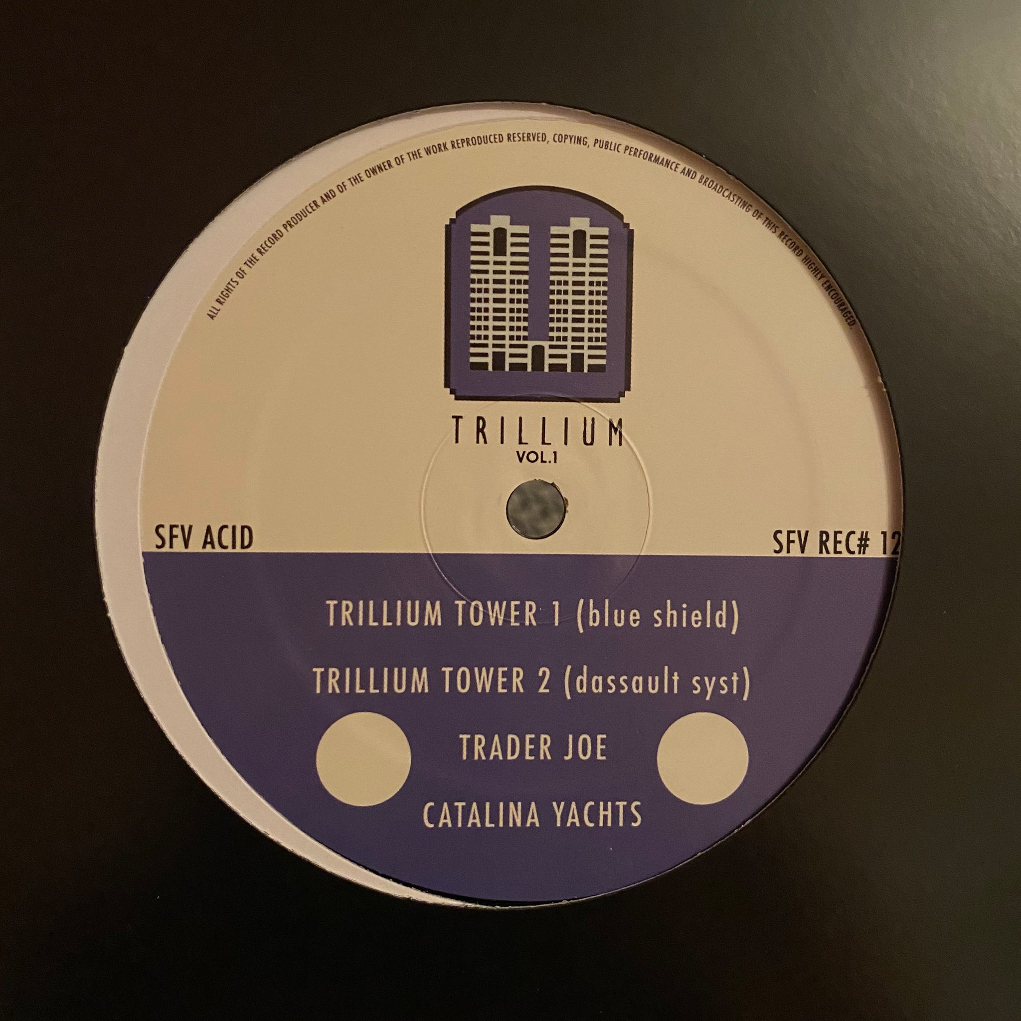SFV Acid ‎– Trillium Towers Vol.1