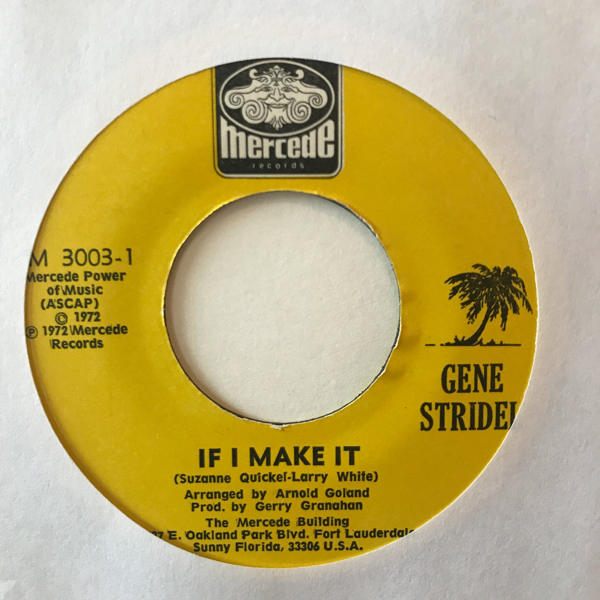 Gene Stridel ‎– Did I Ever Say / If I Make It