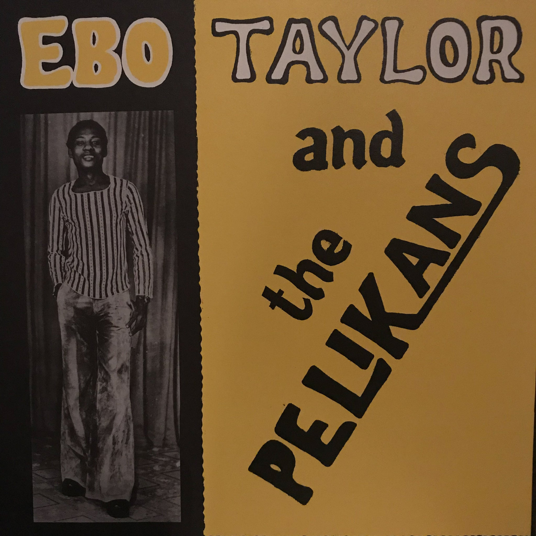 Ebo Taylor And The Pelikans ‎– Ebo Taylor And The Pelikans