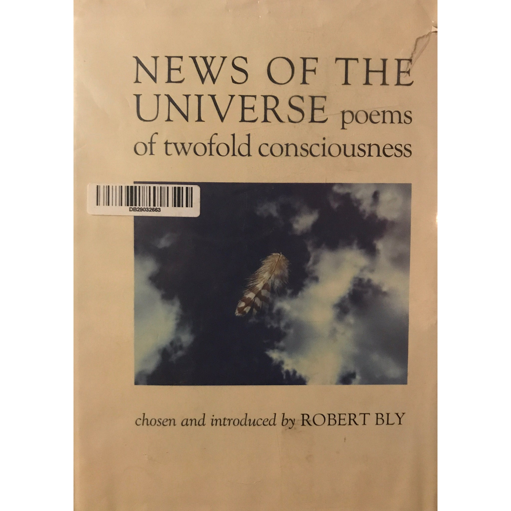 Robert Bly - News of the Universe : Poems of Twofold Consciousness