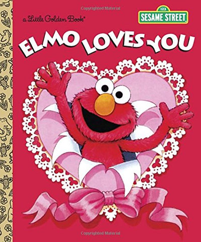 GOLDEN BOOKS - Elmo Loves You