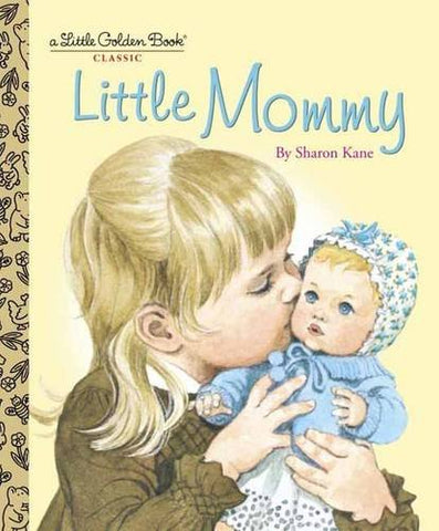GOLDEN BOOKS - Little Mommy