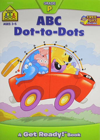 SCHOOL ZONE - ABC Dot-to-Dots A Get Ready Book
