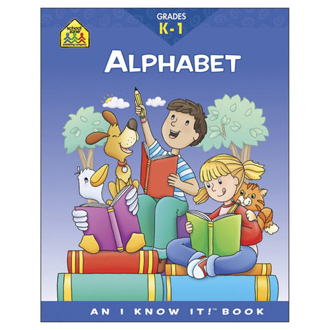 SCHOOL ZONE - Alphabet Grades K-1 Workbook