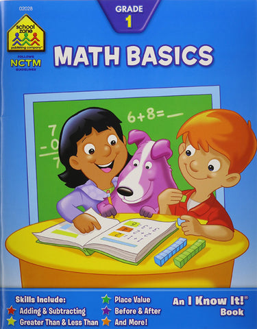SCHOOL ZONE - Math Basics Grade 1 Workbooks