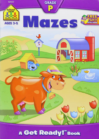 SCHOOL ZONE - Mazes Grade P: A Get Ready Book