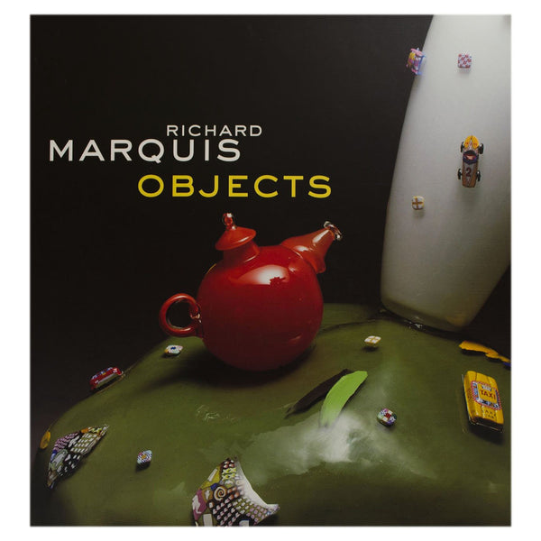 Richard Marquis: Objects