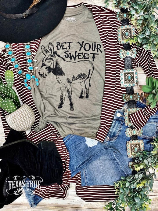 Bet Your Sweet Graphic Tees  Texas True Threads - Horse Creek Boutique
