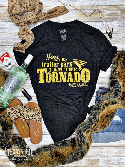 I am the Tornado Beth Dutton Tee