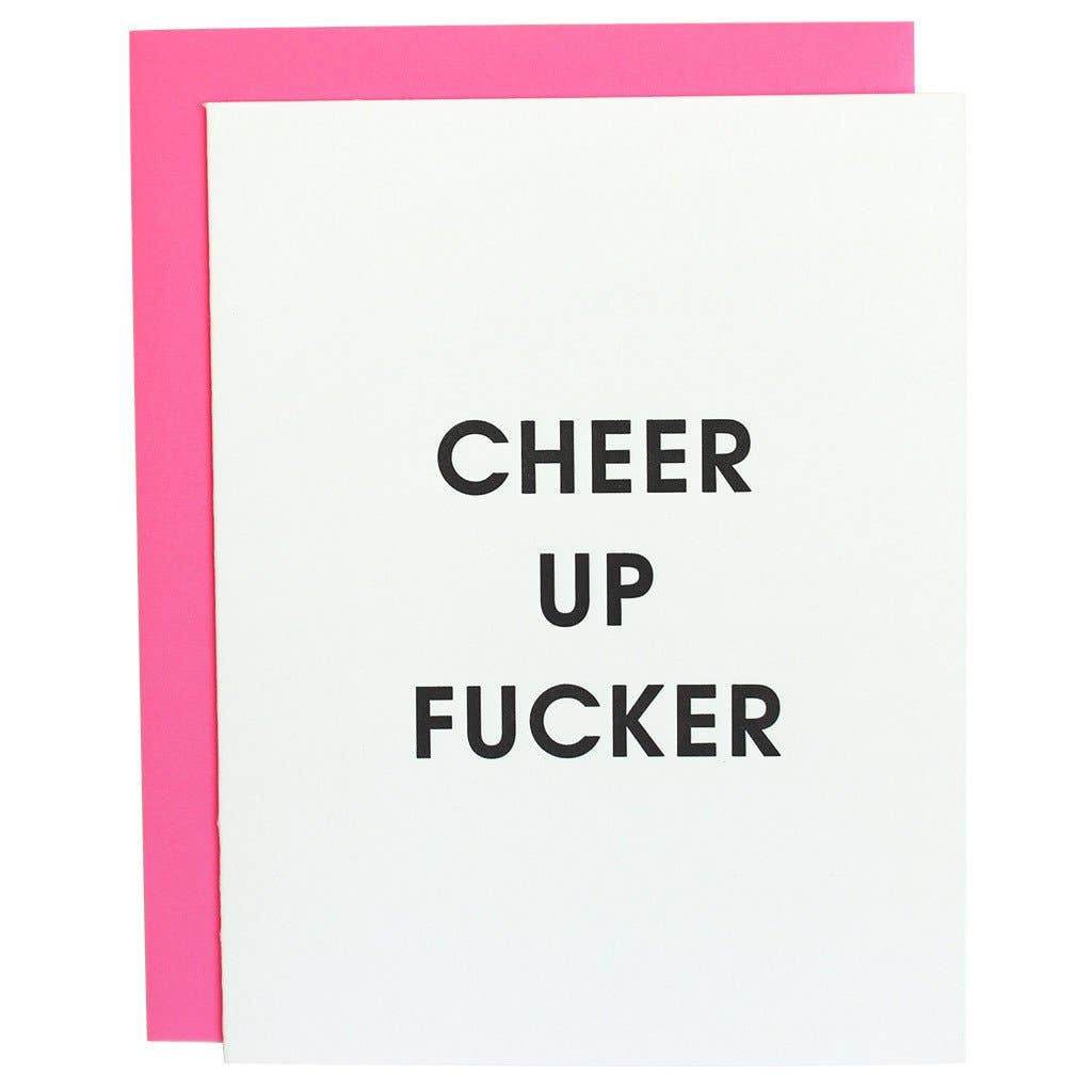 Cheer Up Fucker Card