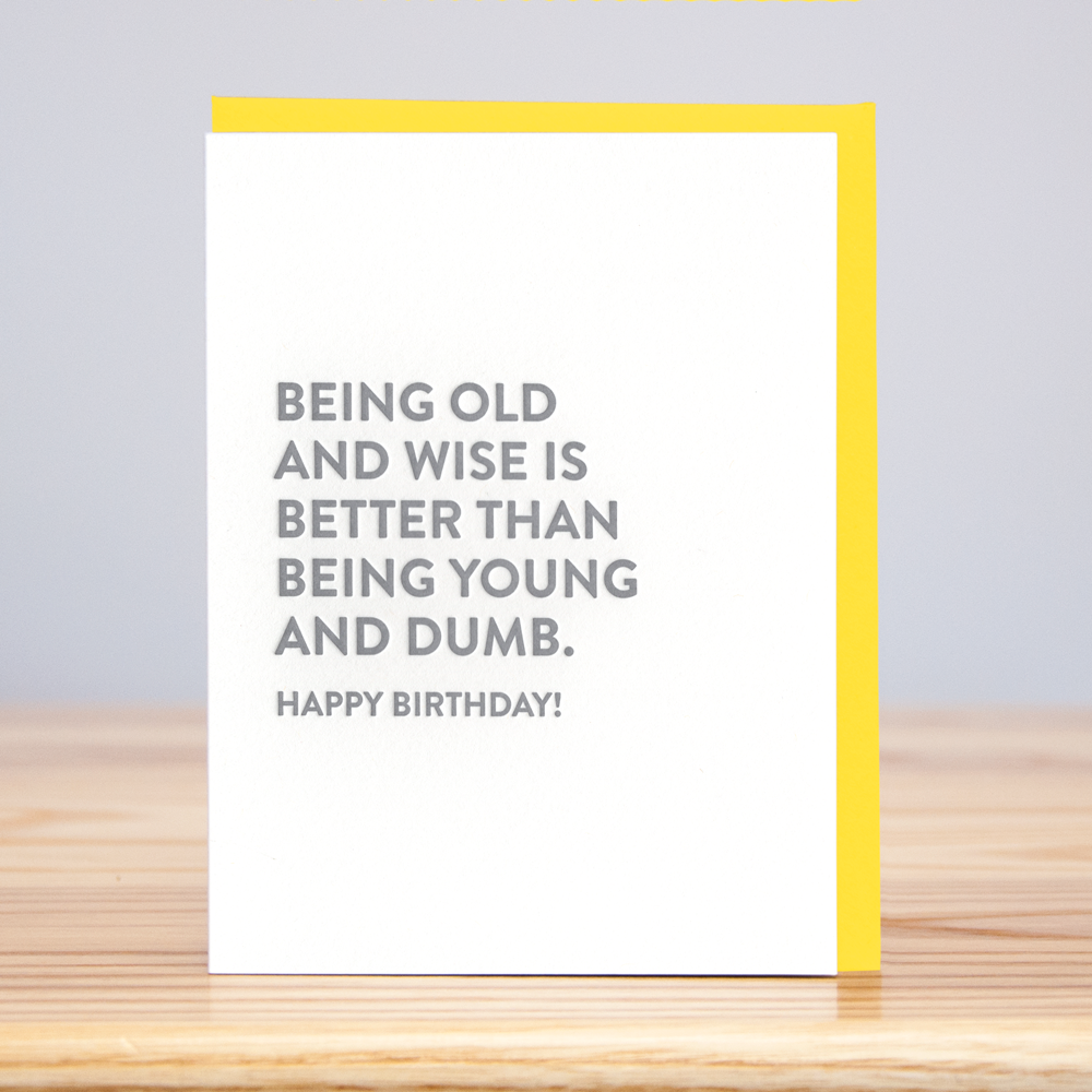 Old And Wise Card