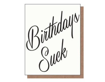 Birthdays Suck