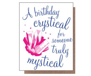 A Birthday Crystical For Someone Truly Mystical