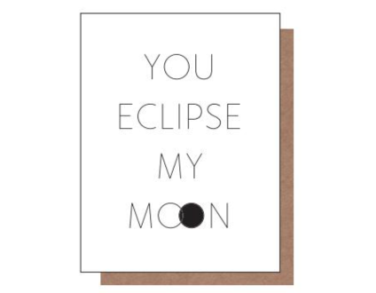 You Eclipse My Moon