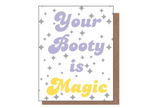 Your Booty Is Magic