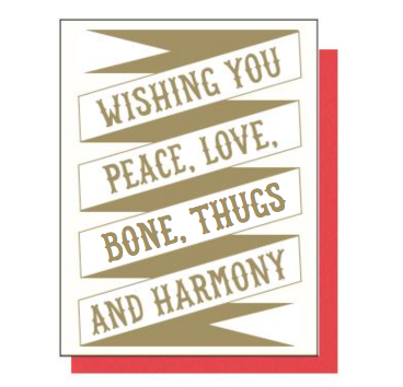 Peace, Love, Bone Thugs And Harmony