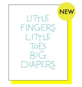 Little Fingers, Toes, Big Diapers