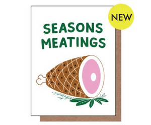 Season's Meatings