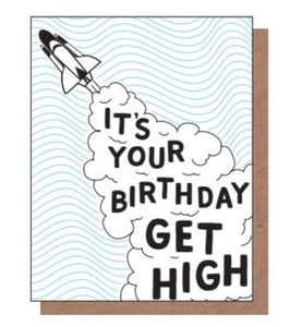 It's Your Birthday, Get High