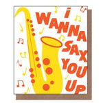 I Wanna Sax You Up