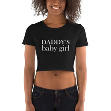Load image into Gallery viewer, Daddy's Baby Girl Crop Top Tee