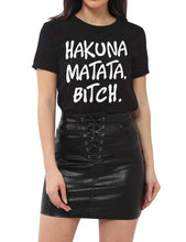 Kinky Cloth Black / 2XL Hakuna Matata Bitch T-shirt