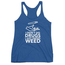 Kinky Cloth Vintage Royal / XS I Don't Do Drugs I Just Smoke Weed Tank Top