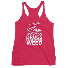 Kinky Cloth Vintage Shocking Pink / XS I Don't Do Drugs I Just Smoke Weed Tank Top