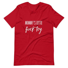 Kinky Cloth Red / S Mommys Little Fuck Toy T-Shirt