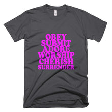 Kinky Cloth Asphalt / XS Obey, Submit, Adore, Worship, Cherish, Surrender T-shirt