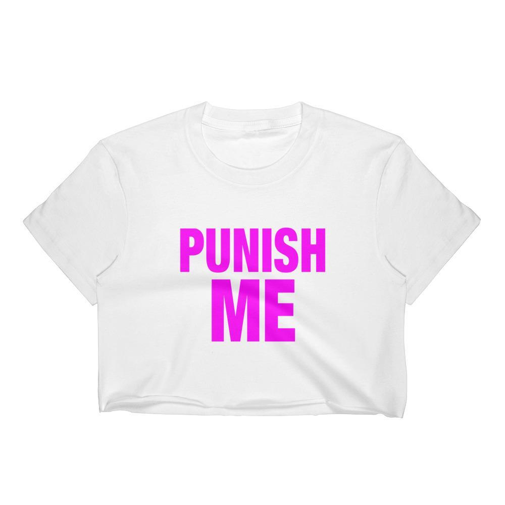Punish Me Crop Top