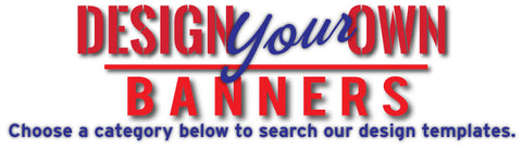 Design Your Own Banners