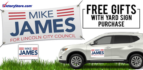 Free Gifts with Yard Sign Purchase