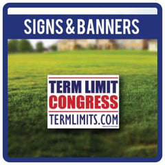 US Term Limits Signs & Banners