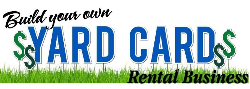 Yard Card Rental Business
