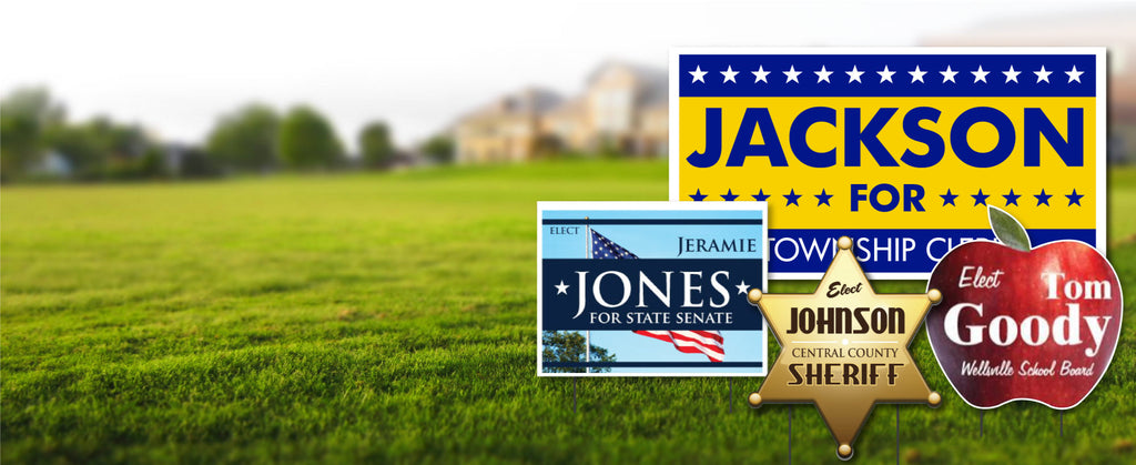 Custom Political Yard Signs Fast & Cheap