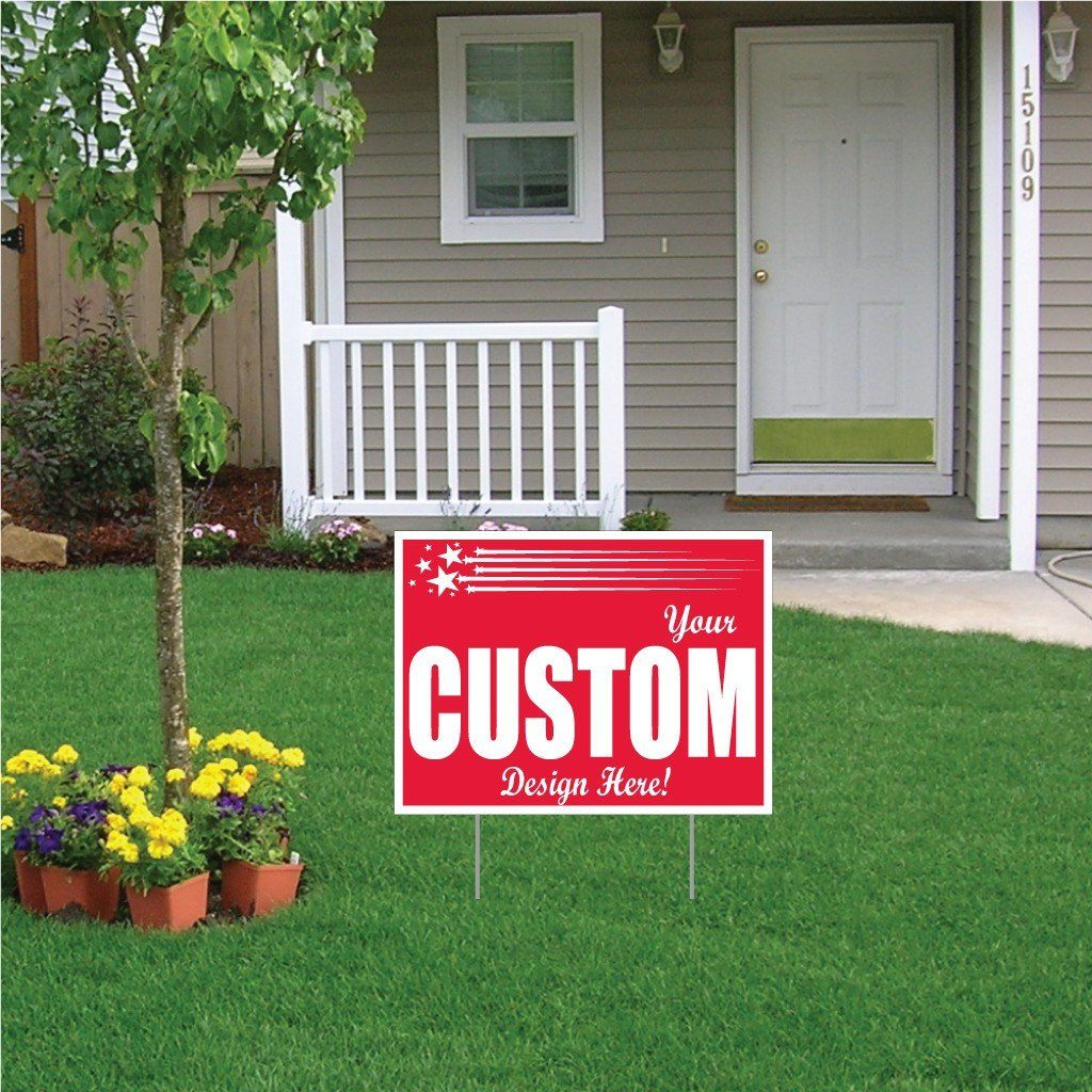 A custom printed yard sign
