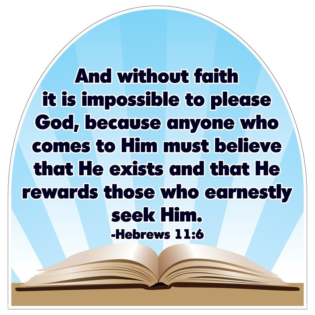 Hebrews 11:6 Corrugated Plastic Shaped Yard Sign - FREE SHIPPING