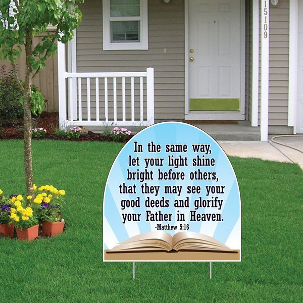Matthew 5:16 Corrugated Plastic Shaped Yard Sign w/ 2 E-Z Stakes