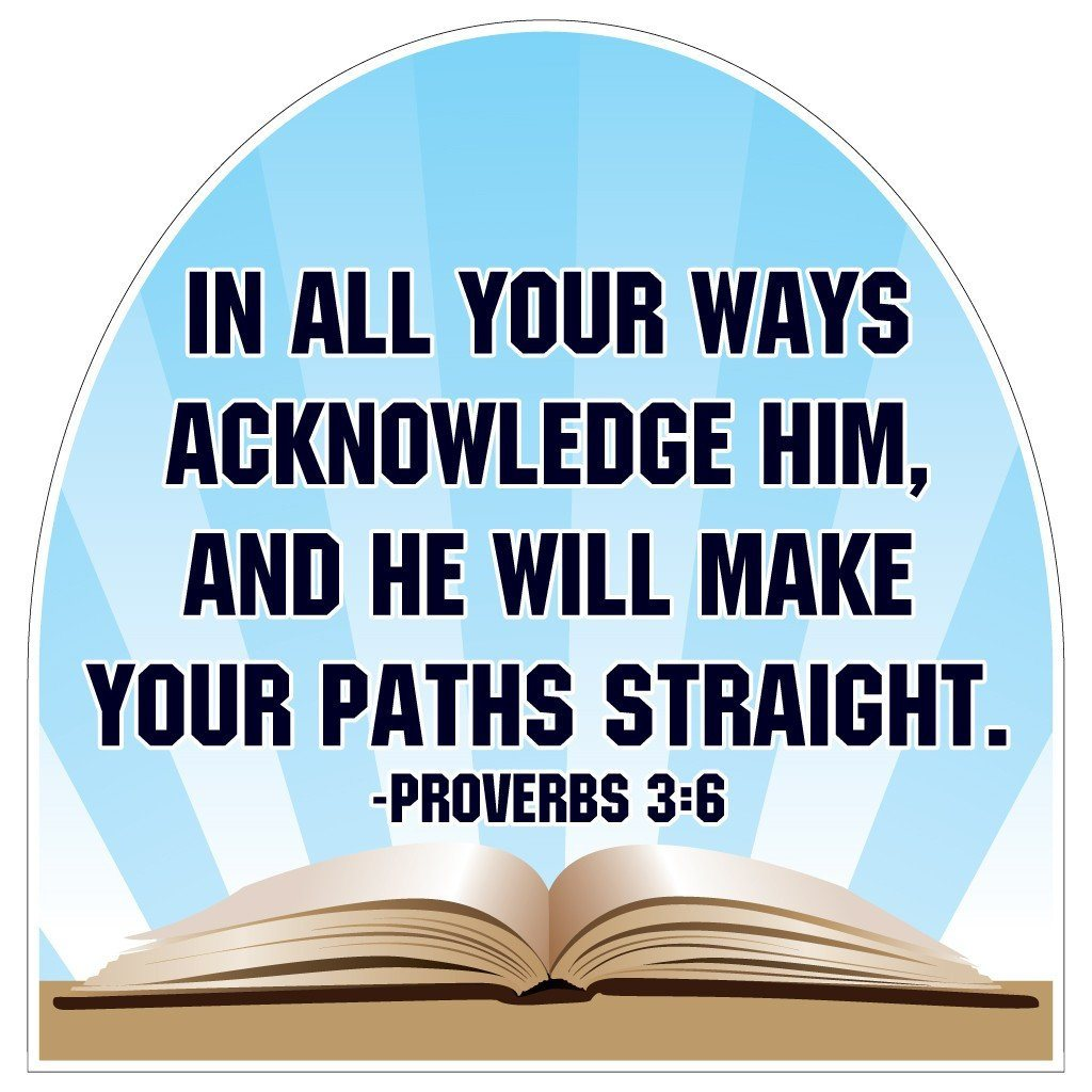 Proverbs 3:6 Corrugated Plastic Shaped Yard Sign - FREE SHIPPING