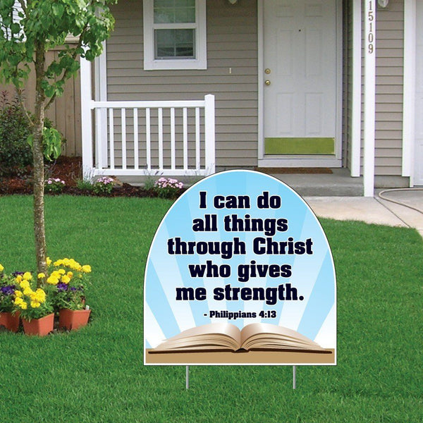 Philippians 4:13 Corrugated Plastic Shaped Yard Sign w/ 2 E-Z Stakes