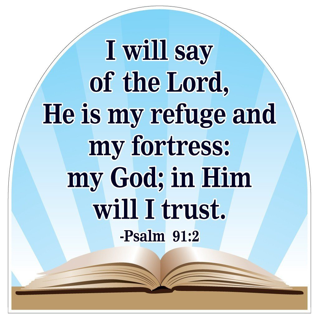 Psalms 91:2 Corrugated Plastic Shaped Yard Sign - FREE SHIPPING