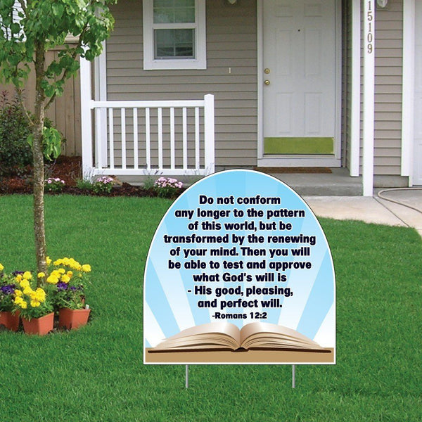 Romans 12:2 Corrugated Plastic Shaped Yard Sign w/ 2 E-Z Stakes