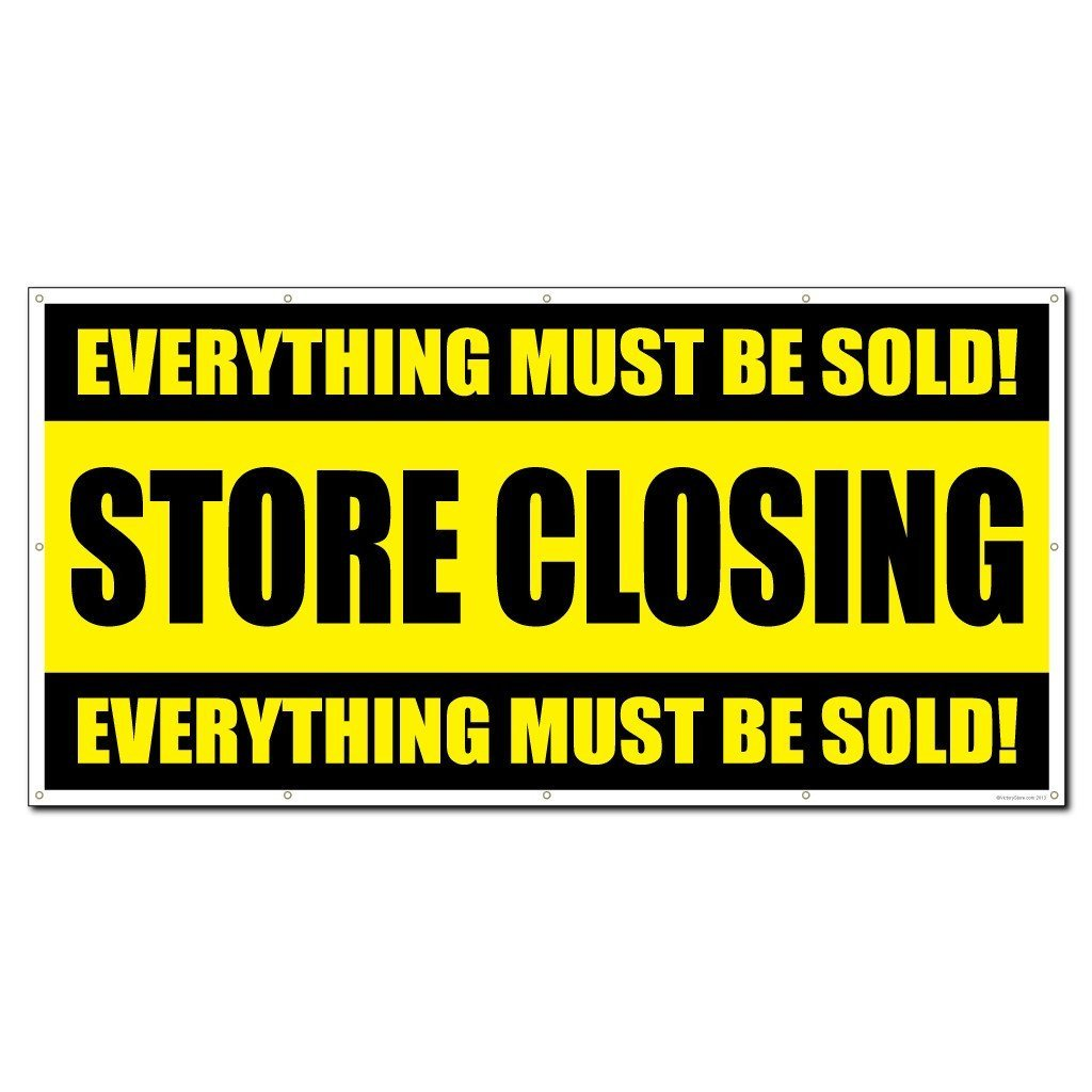 Store Closing Vinyl Banner With Grommets VictoryStorecom - Vinyl banners with grommets