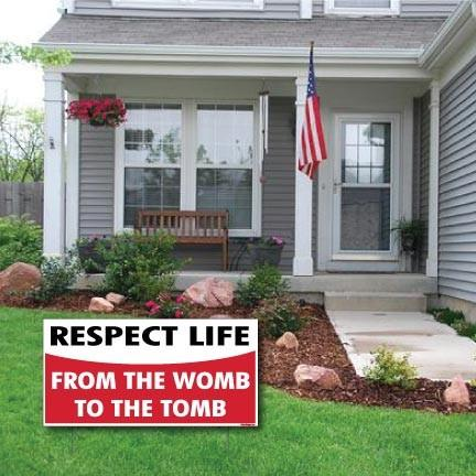 "Respect Life - ProLife 2-Pack 12""x24"" Corrugated Plastic Signs w/EZ"