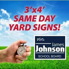 Same Day Yard Signs - 3'x4'