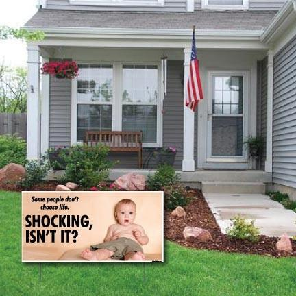 "Shocking, isn't it! - ProLife 2-Pack 12""x24"" Corrugated Plastic Signs"