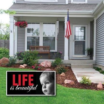 "Life Is Beautiful - ProLife 2-Pack 12""x24"" Corrugated Plastic Sign - FREE SHIPPING"