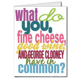3' Stock Design Giant Birthday Card - You, Cheese, Wine, and Clooney